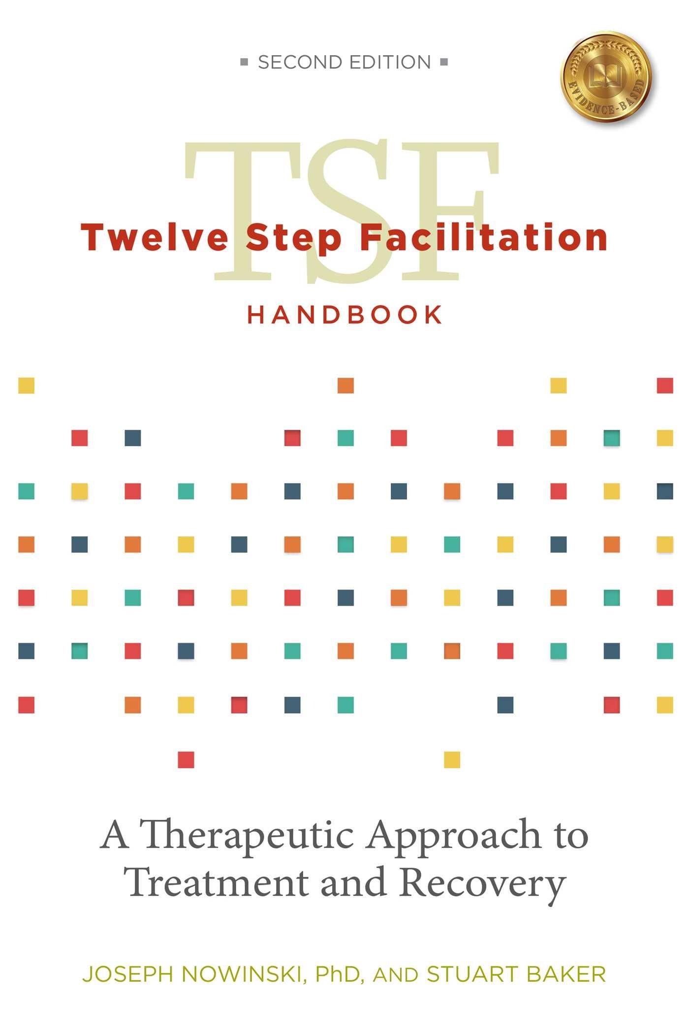 Twelve Step Facilitation Handbook without CE Test pdf