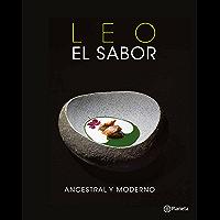 Leo el sabor ancestral y moderno (Spanish Edition)