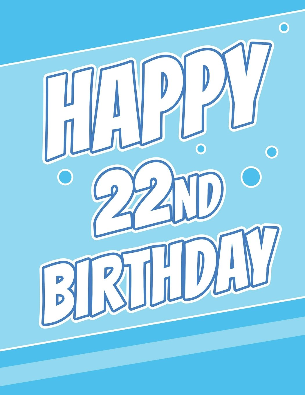 Happy 22nd Birthday Discreet Internet Website Password Journal Or