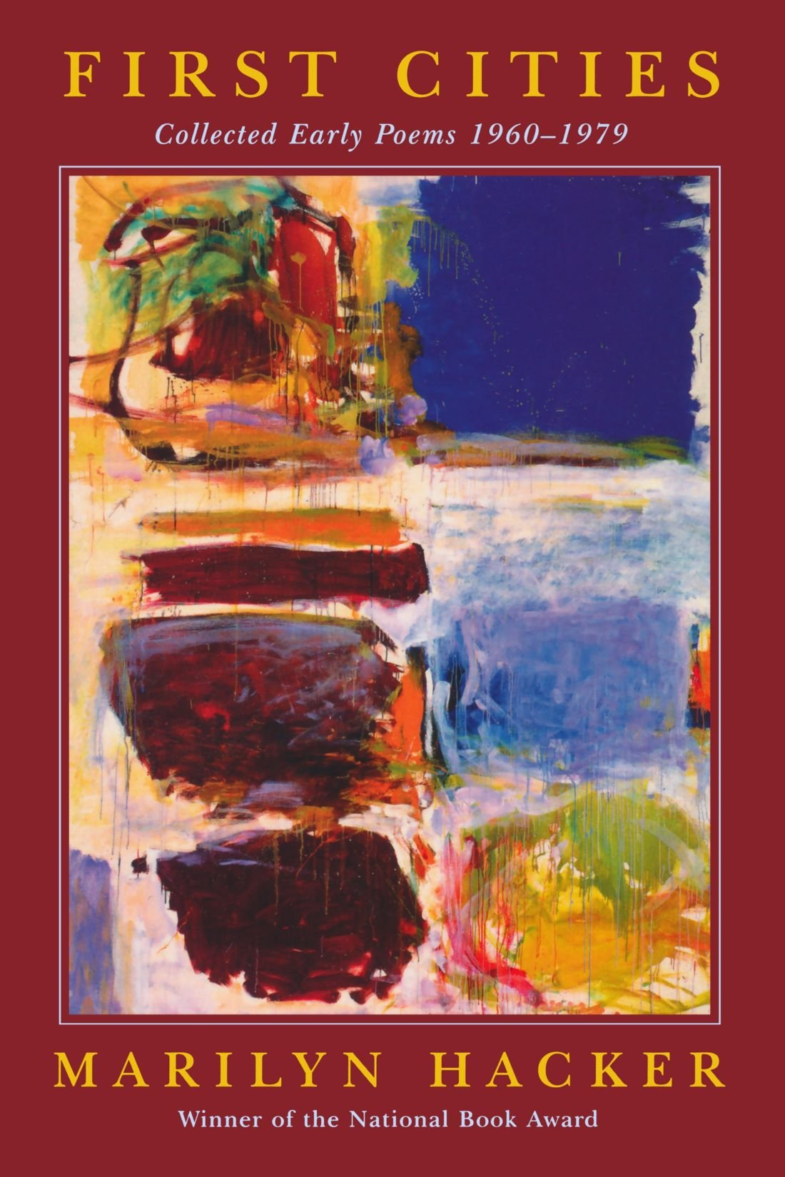 First Cities: Collected Early Poems 1960-1979 ebook