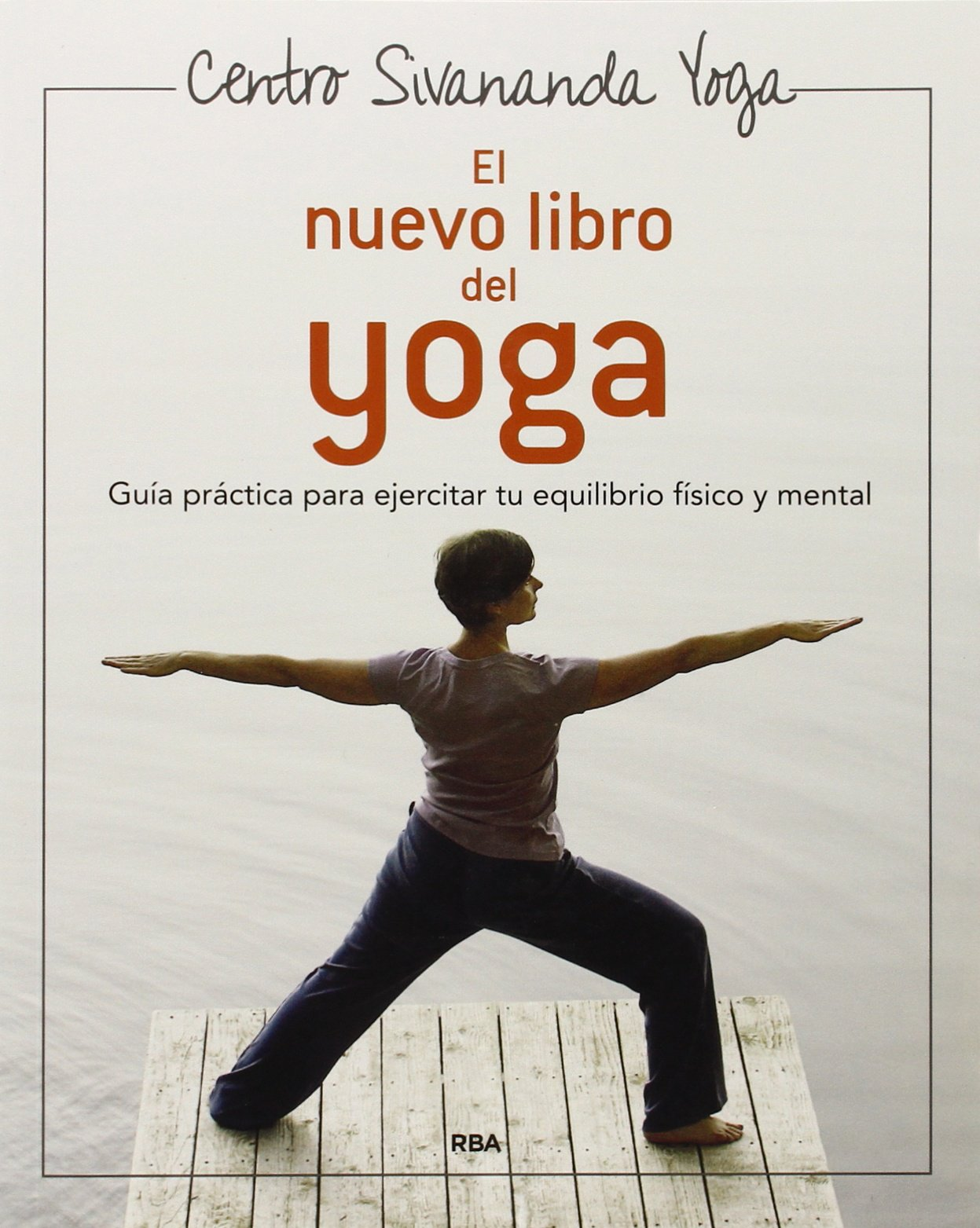 El Nuevo Libro Del Yoga (Grandes Obras) (Spanish Edition ...