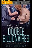 The Virgins Double Billionaires: A MFM Billionaire Menage Romance