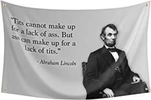 Probsin Honest Abe Flag,Lincoln Quote 3x5 Feet Banner,Funny Poster UV Resistance Fading & Durable Man Cave Wall Flag with Brass Grommets for College Dorm Room Decor,Outdoor,Parties,Gift,Tailgates