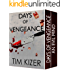 Days Of Vengeance--Two Gripping Suspense Thrillers