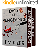 Days Of Vengeance--Two Gripping Suspense Thrillers (English Edition)