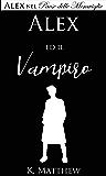 Alex ed il Vampiro (Alex nel Paese delle Meraviglie vol. 5)