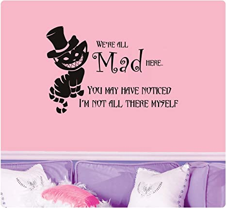 Alice In Wonderland We/'re All Mad Here Cheshire Cat Wall Quote