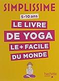 Simplissime - Le livre de yoga le plus facile du monde