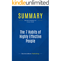 Summary: The 7 Habits of Highly Effective People: Review and Analysis of Covey's Book (English Edition)