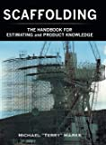 SCAFFOLDING - THE HANDBOOK FOR ESTIMATING and