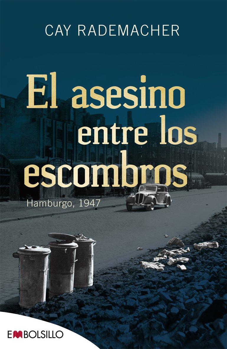 El asesino entre los escombros (Spanish Edition) PDF