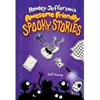 Rowley Jefferson's Awesome Friendly Spooky Stories: 3