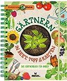 Gärtnern in Beet, Topf & Kasten: Das Gärtnerbuch für Kinder   Gärtner-Basics und Tipps für Fortgeschrittene (Expedition Natur)