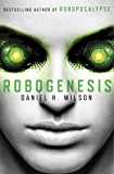 Robogenesis (English Edition)