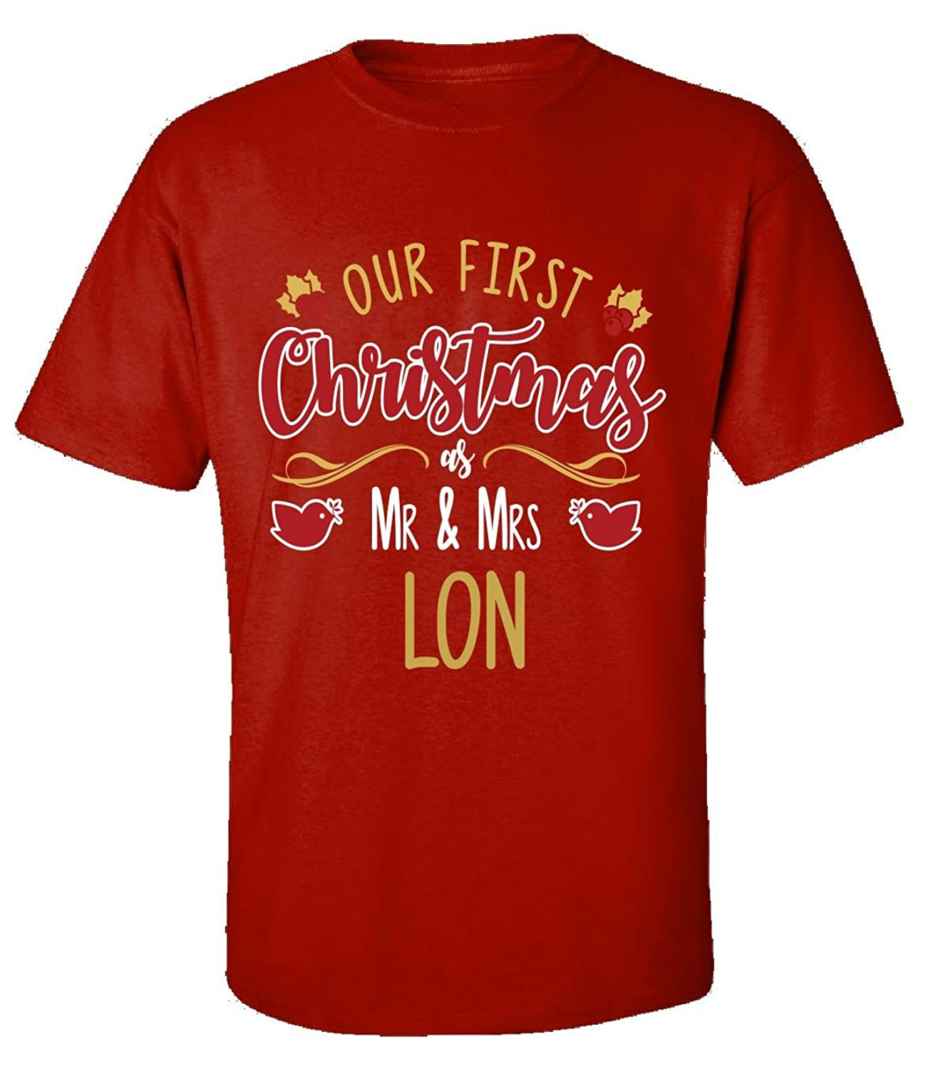 Our First Christmas As Mr - Mrs Lon - Adult Shirt