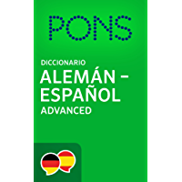 Diccionario PONS Alemán -> Español Advanced / PONS Wörterbuch Deutsch -> Spanisch Advanced (German Edition)