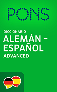 Diccionario PONS Alemán -> Español Advanced / PONS Wörterbuch Deutsch -> Spanisch Advanced (
