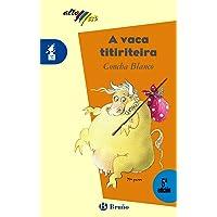 A vaca titiriteira (Galego - A Partir De 8 Anos - Altamar)