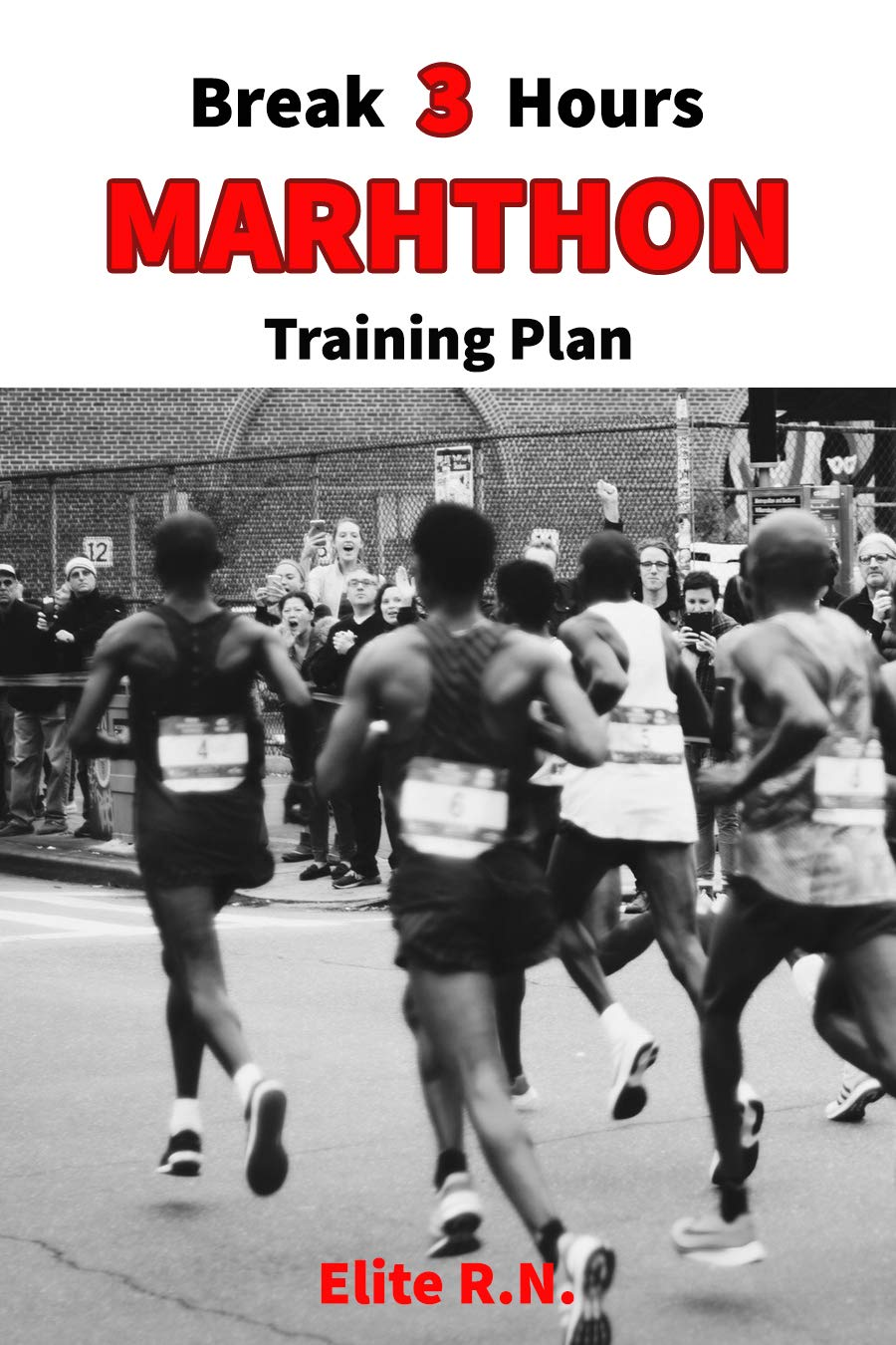 Break 3 Hour Marathon Training Plan: 16-week marathon training plan aims to get you across the line in under 3 hours.