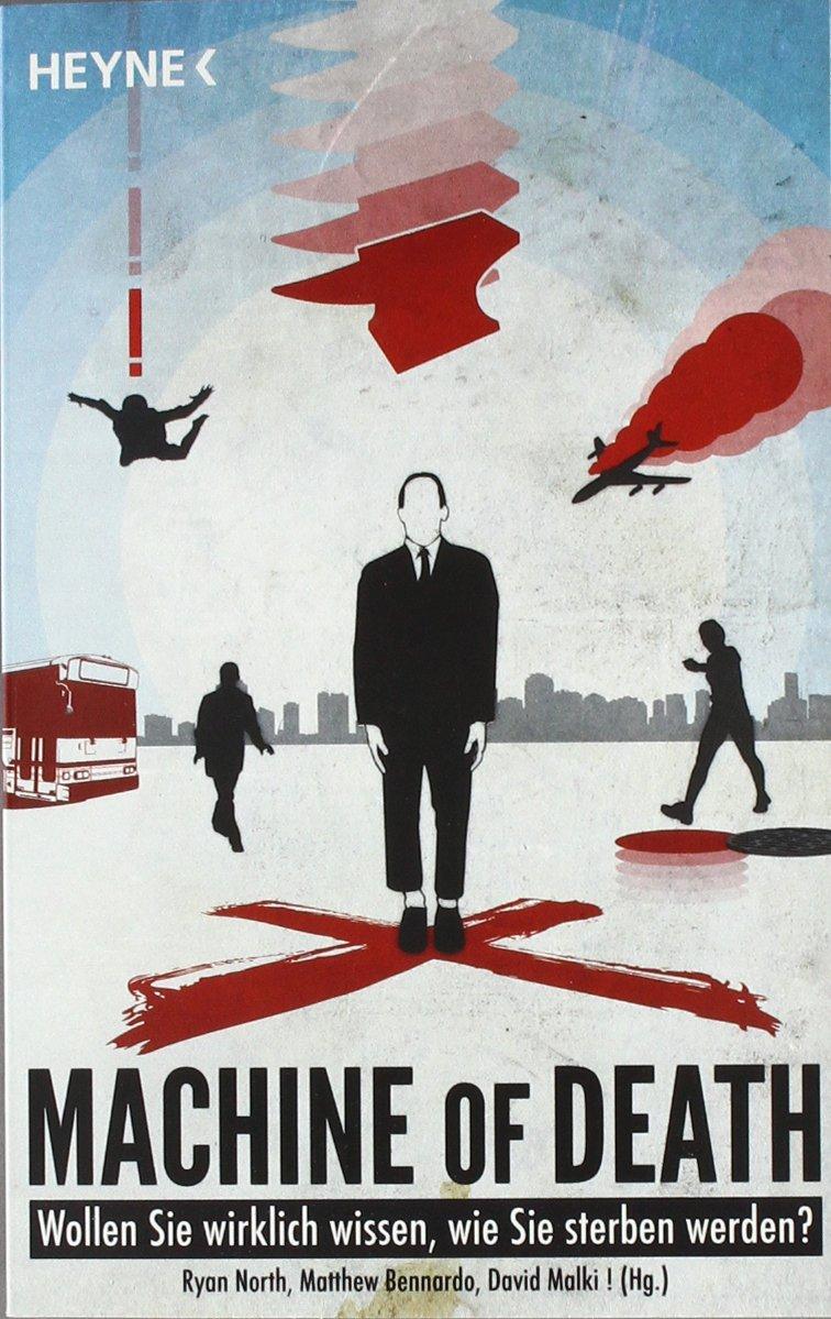 Machine of Death: 34 Kurzgeschichten: Amazon.es: North, Ryan, Bennardo, Matthew, Malki, David, Morisse, Jörn: Libros en idiomas extranjeros