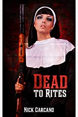 Dead to Rites (Occult .45 Book 2) Kindle Edition