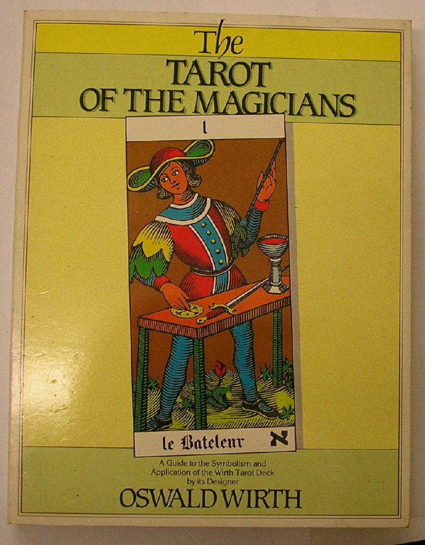 The Tarot of the Magicians: A Guide to the Symbolism and Application ...