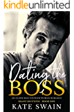 Dating The Boss: An Older Man Younger Woman Romance (Brand Brothers Book 1)
