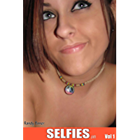 Selfies Vol 1 (Erotic Picture Book) (English Edition)