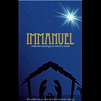 Immanuel: Reflexões teológicas sobre o natal