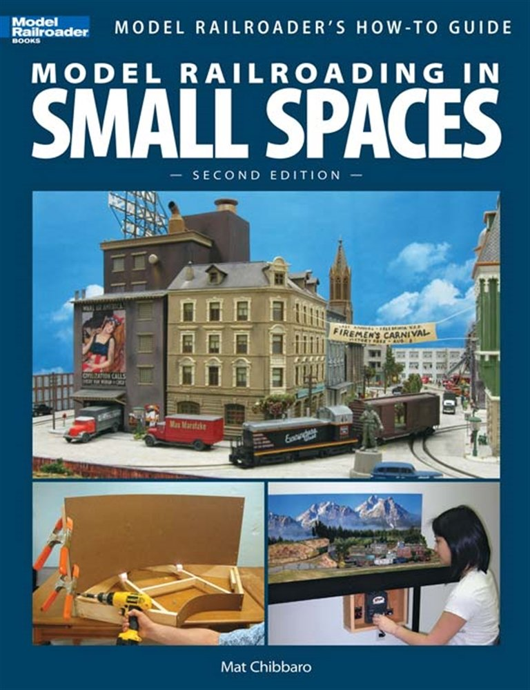 KALMBACH 12442 Model Railroading In Small Spaces 2nd Edition KALZ2442 by Kalmbach