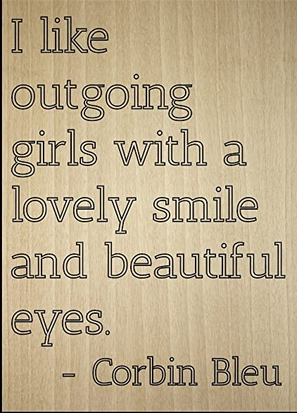 Amazon I Like Outgoing Girls With A Lovely Quote By Corbin Extraordinary Lovely Quote