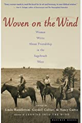 Woven on the Wind: Women Write about Friendship in the Sagebrush West Paperback