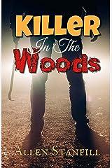 Killer In The Woods Paperback