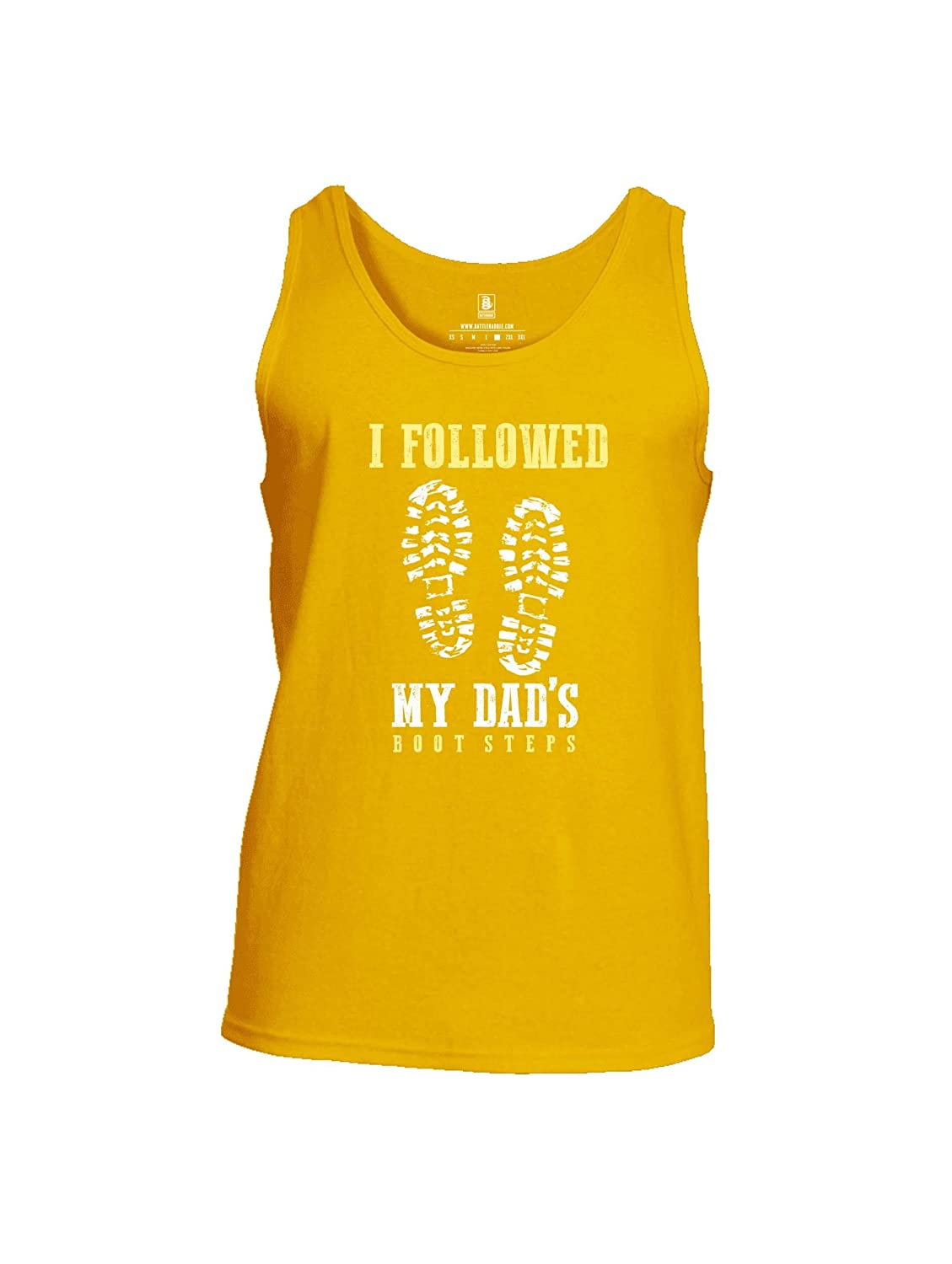 Battleraddle I Followed My Dads Boot Steps Mens Cotton Tank Top