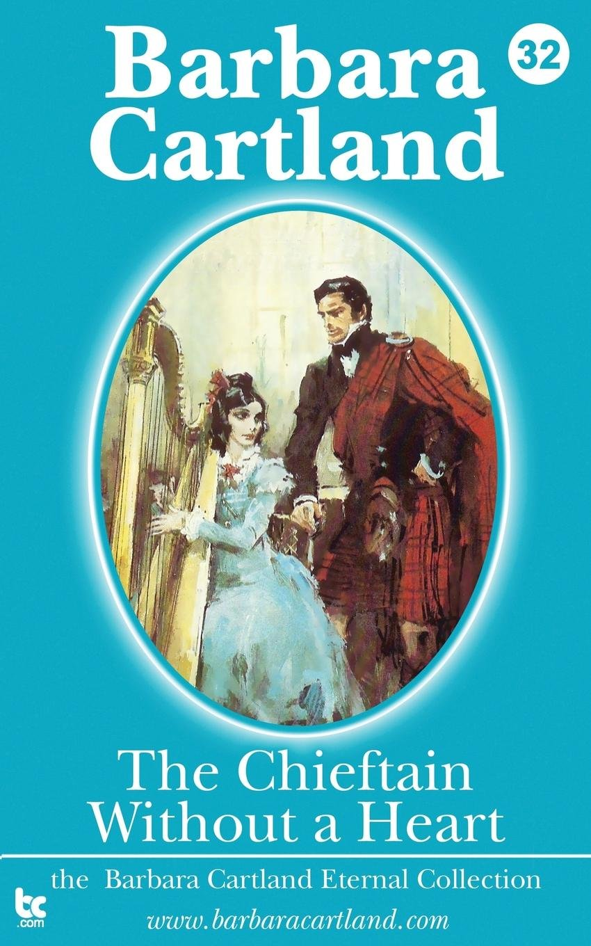 The Chieftain Without a Heart (The Eternal Collection) (Volume 32) ebook