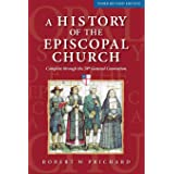 A History of the Episcopal Church - Third Revised Edition: Complete through the 78th General Convention