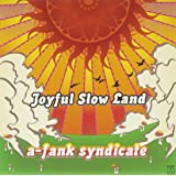 Joyful Slow Land