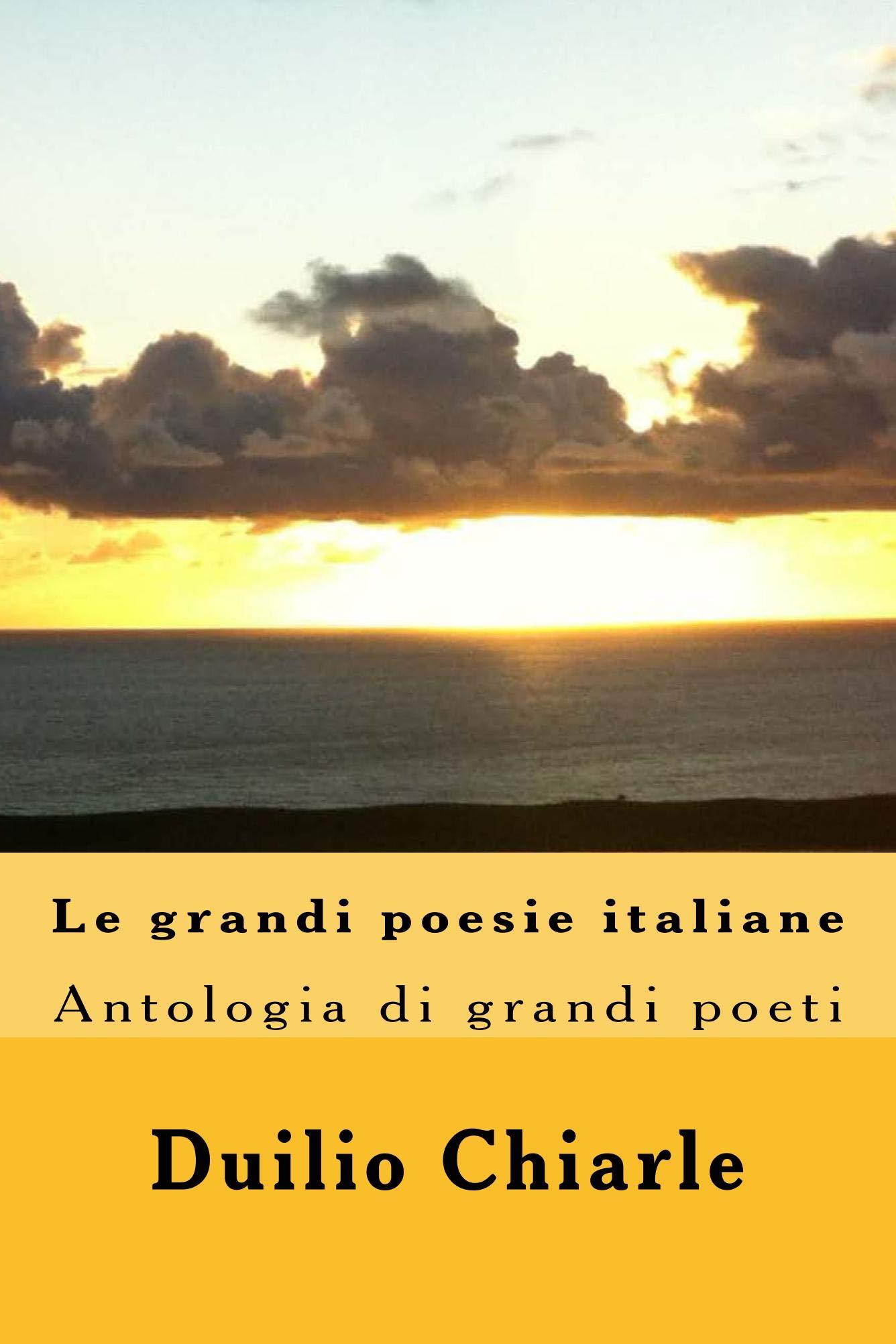 LE GRANDI POESIE ITALIANE Volume 1 (Italian Edition)