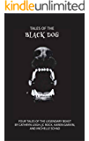 Tales of the Black Dog: A Horror Anthology