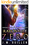 Rationality Zero: A Michael Bishop Supernatural Adventure (The Dossiers of Asset 108)