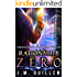 Rationality Zero: A Michael Bishop Supernatural Thriller (The Dossiers of Asset 108)