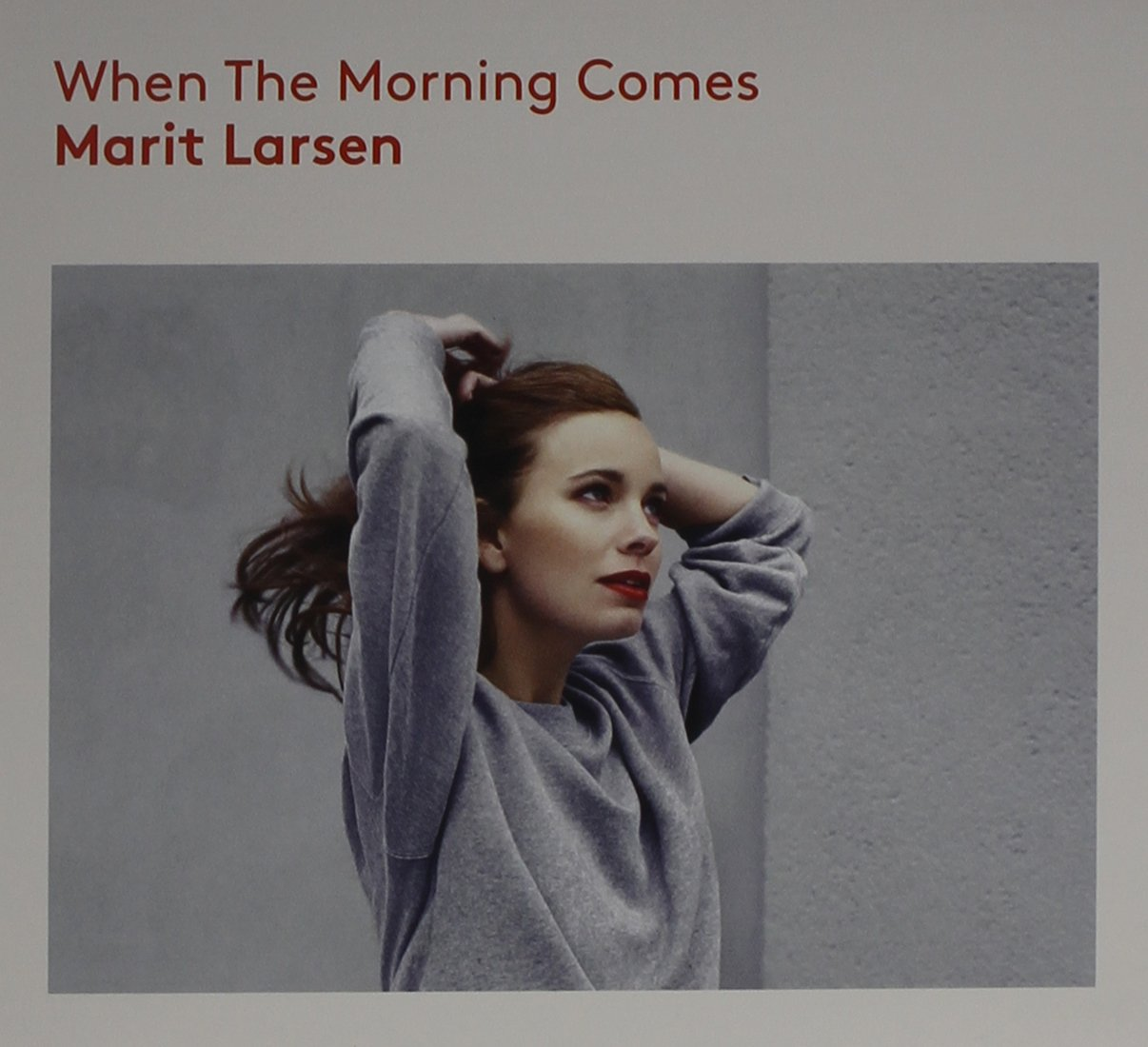Marit Larsen When The Morning Comes Amazon Com Music