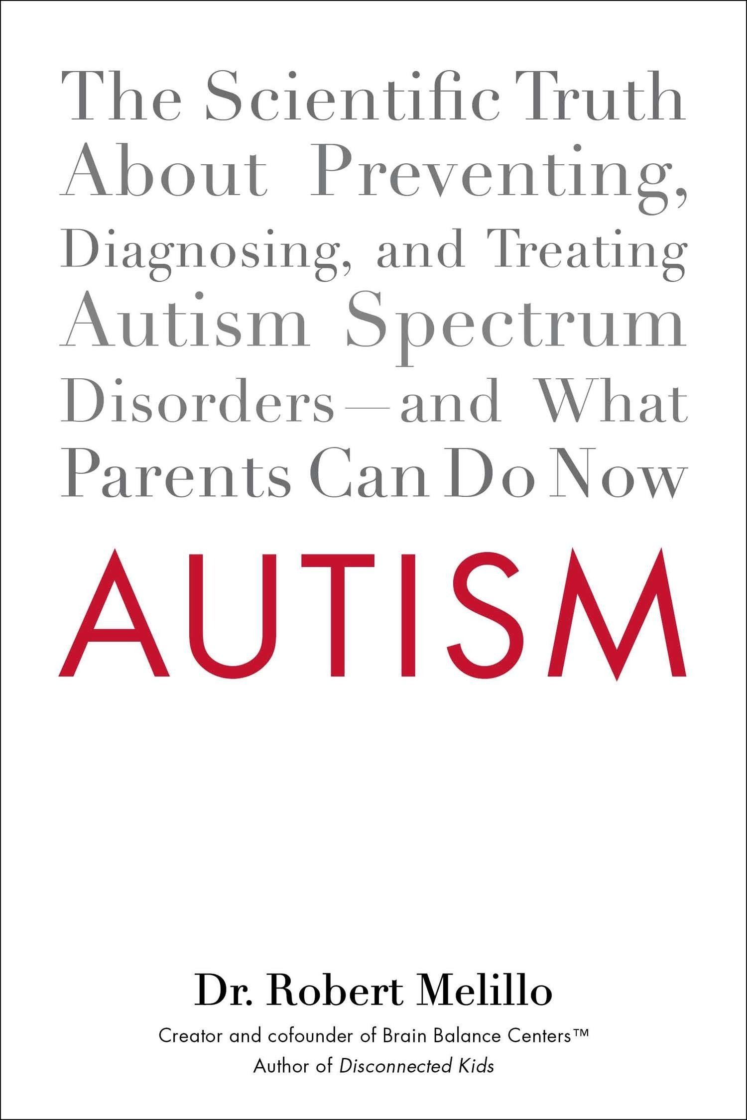 Autism The Scientific Truth About Preventing Diagnosing and
