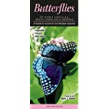 Butterflies of North Carolina, South Carolina & Georgia: A Guide to Common & Notable Species (Common and Notable Species)