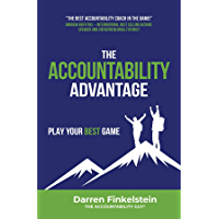 The Accountability Advantage: Play your best game
