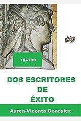 DOS ESCRITORES DE ÉXITO (Spanish Edition) Kindle Edition