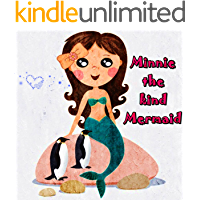 Children's Books: Minnie the kind Mermaid: Picture books for kids,Early Readers, Bedtime Stories For Kids,Books For Kids,Beginner Reader Books (ages 3-8)