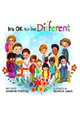 It's OK to be Different: A Children's Picture Book About Diversity and Kindness Kindle Edition