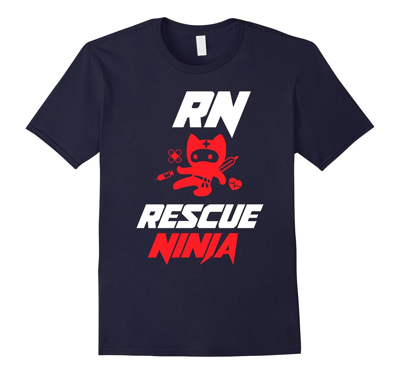Rescue Ninja RN Nurse Shirt Nurse Gifts T-shirt-RT