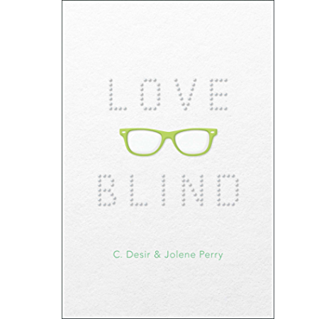 Amazon Com Love Blind Ebook Desir C Perry Jolene Kindle Store